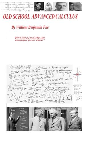 Advanced Calculus Book By William Benjamin Fite-A Complete